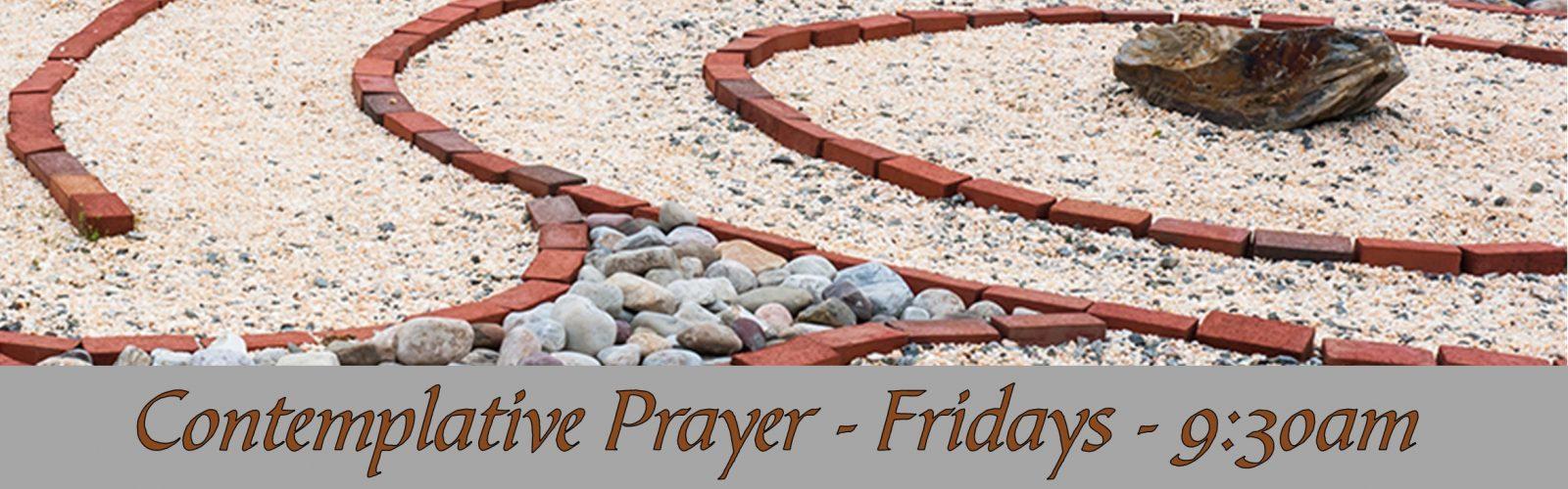 Centering Prayer - Stone, Brick, Gravel (June 2021)