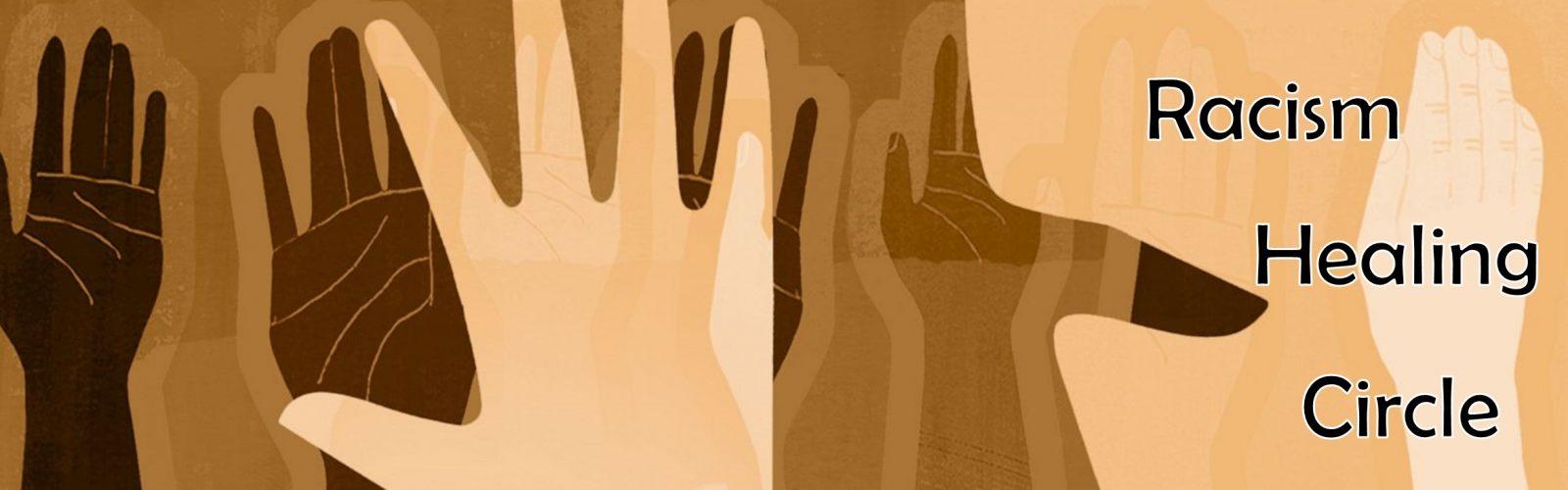 Racism Healing Circle Banner-Slider - Multiple Hands (June 2021)
